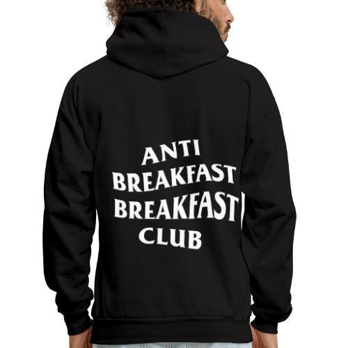 Anti Breakfast Breakfast Club - Men's Hoodie