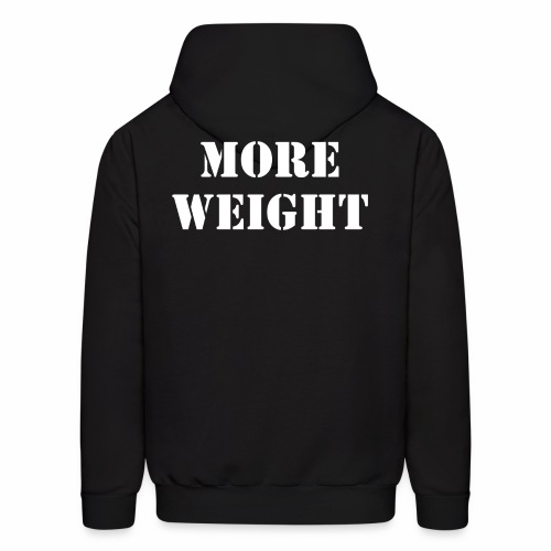 """""""More weight"""" Quote by Giles Corey in 1692. - Men's Hoodie"""