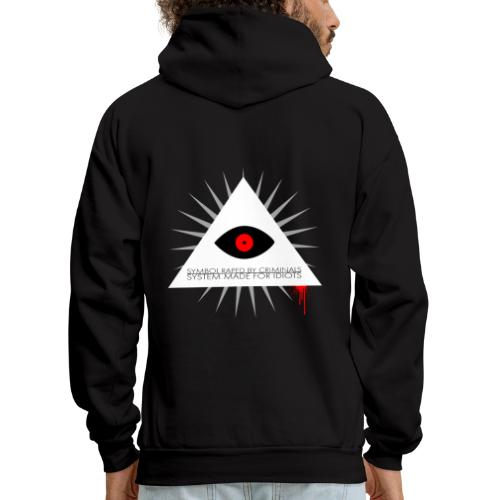 Symbol raped by criminals... System made for idiot - Men's Hoodie