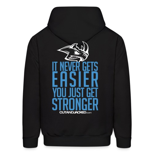 you just get strongerwht Gym Motivation - Men's Hoodie