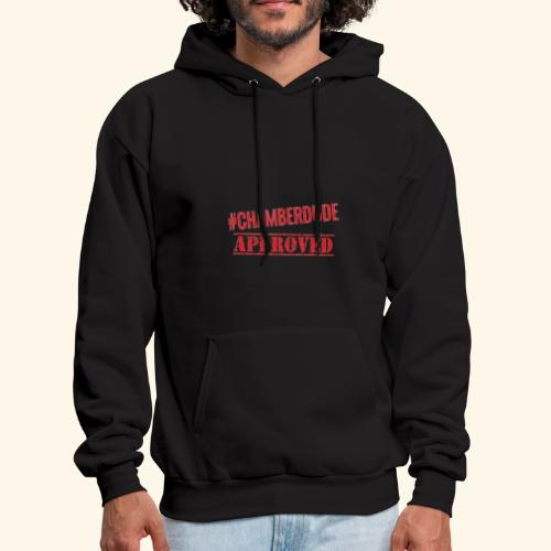 Chamber Dude Approved - Men's Hoodie