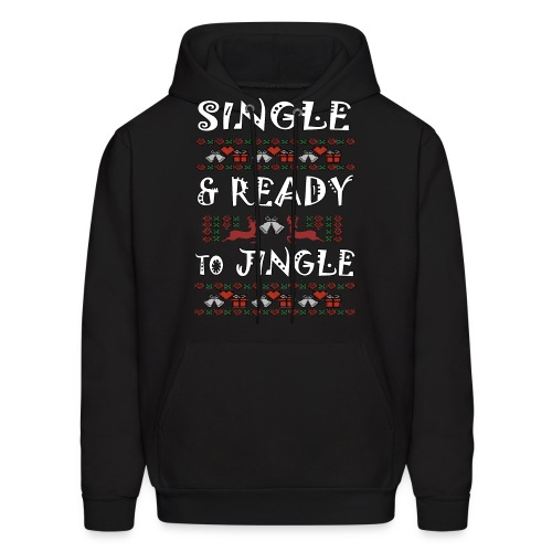 single and ready to jingle for christmas - Men's Hoodie