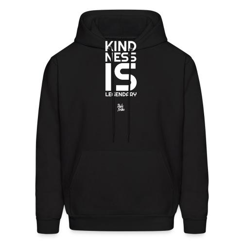 Kindness is Legendary - Men's Hoodie