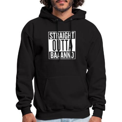 Straight Outta Baaannd - Men's Hoodie