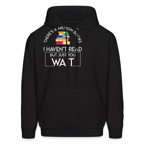 Reading Book Million Books Havent Read - Men's Hoodie