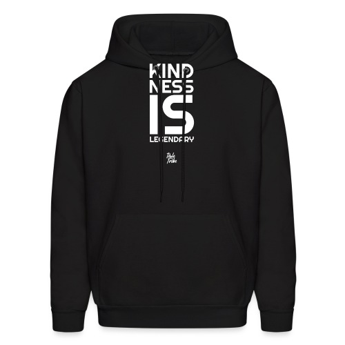 Kindness is Legendary - Men's Hoodie