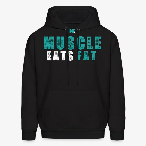 Muscle Eats Fat (Aqua White) - Men's Hoodie