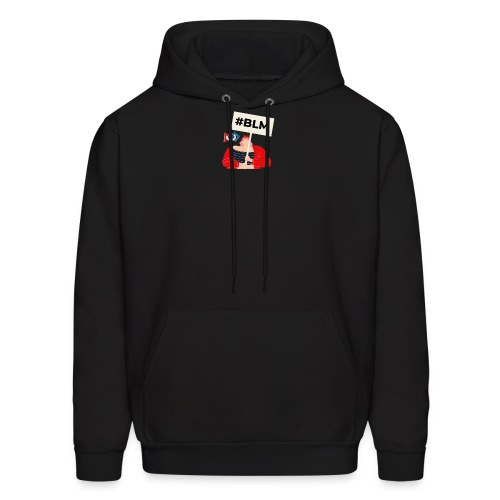 #BLM FIRST Girl Petitioner - Men's Hoodie