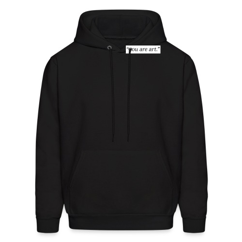 you are art black text wh - Men's Hoodie