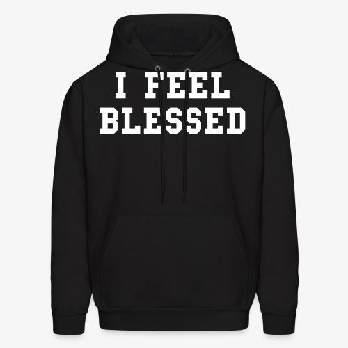 i feel blessed - Men's Hoodie