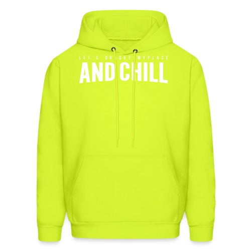 And Chill - Men's Hoodie
