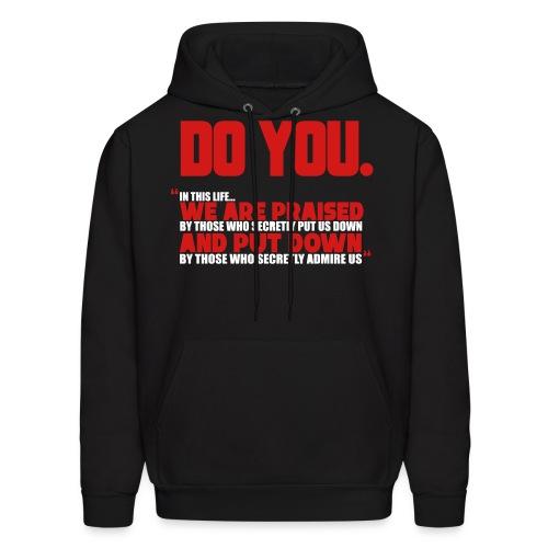 Do You - Men's Hoodie