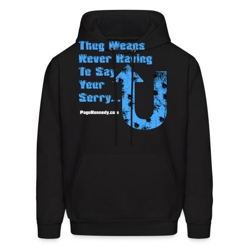 thug means blue - Men's Hoodie