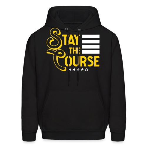 Stay The Course2 - Men's Hoodie