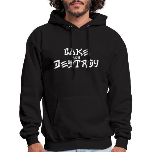 Vintage Bake and Destroy - Men's Hoodie
