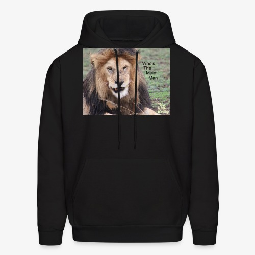 Who's The Main Man - Men's Hoodie