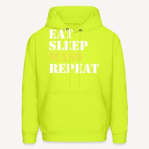 EAT SLEEP MASS REPEAt - Men's Hoodie