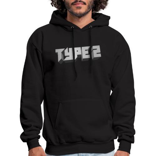 Type 2 - Men's Hoodie