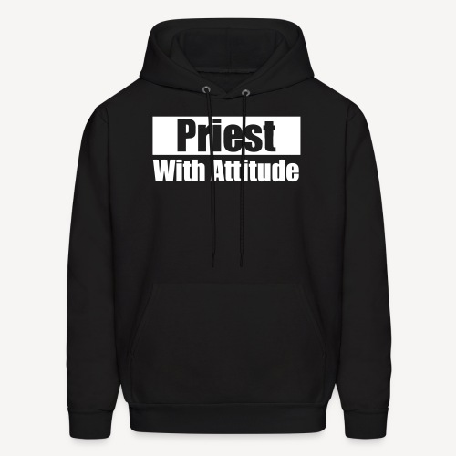 PRIEST WITH ATTITUDE - Men's Hoodie