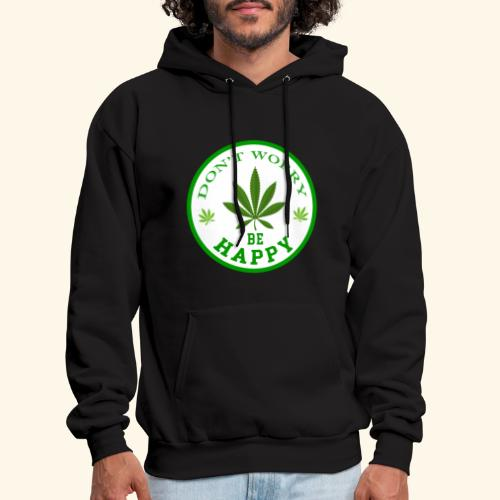 DON'T WORRY BE HAPPY - CANNABIS LEAF T-SHIRT - MEN - Men's Hoodie