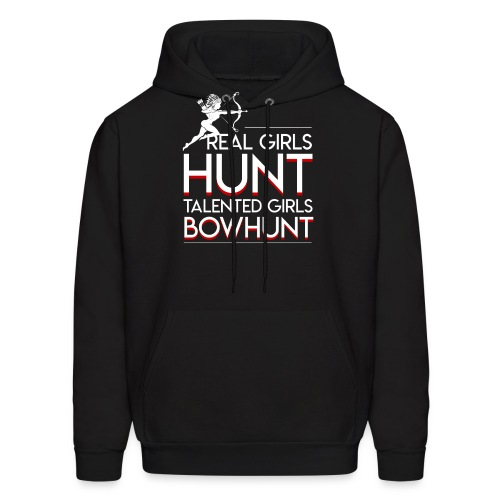 Real Hunt Talented Bow Hunting Girls - Men's Hoodie