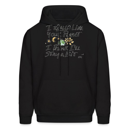 I Really Like your Planet - Men's Hoodie