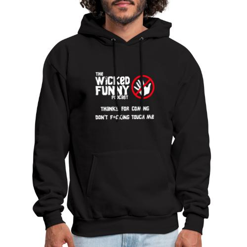 Don't Touch Me! - Men's Hoodie