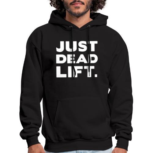 just dead lift - Men's Hoodie