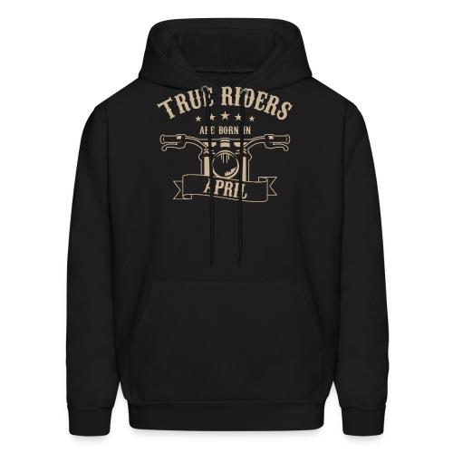 True Riders are born in April - Men's Hoodie