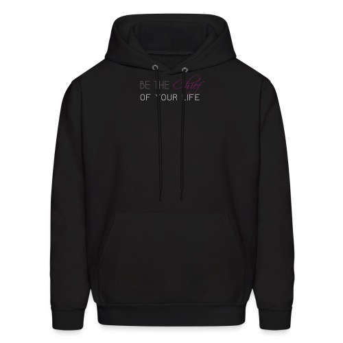Be_the_Chief_of_your_life_-_White_Version - Men's Hoodie