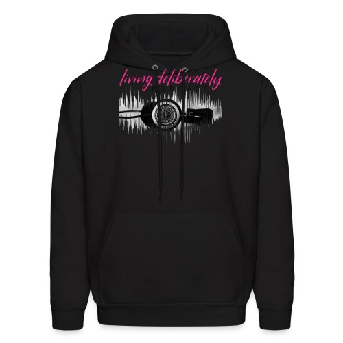 Living Deliberately Podcast SWAG - Men's Hoodie