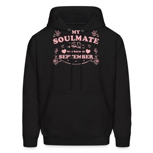 My Soulmate was born in September - Men's Hoodie