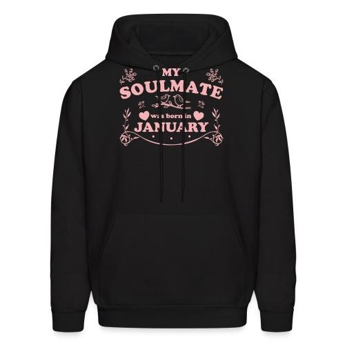 My Soulmate was born in January - Men's Hoodie