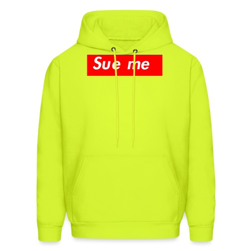 sue me (supreme parody) - Men's Hoodie