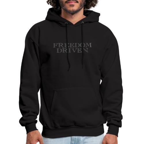 Freedom Driven Old Time Grey Lettering - Men's Hoodie