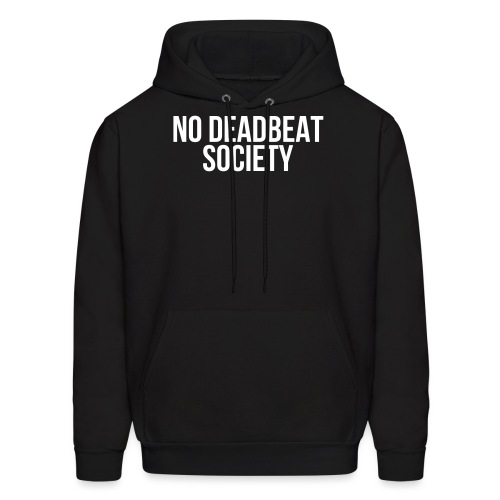 NO DEADBEAT SOCIETY - Men's Hoodie