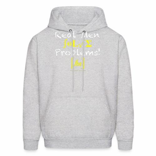 Real Men Solve Problems! [fbt] - Men's Hoodie