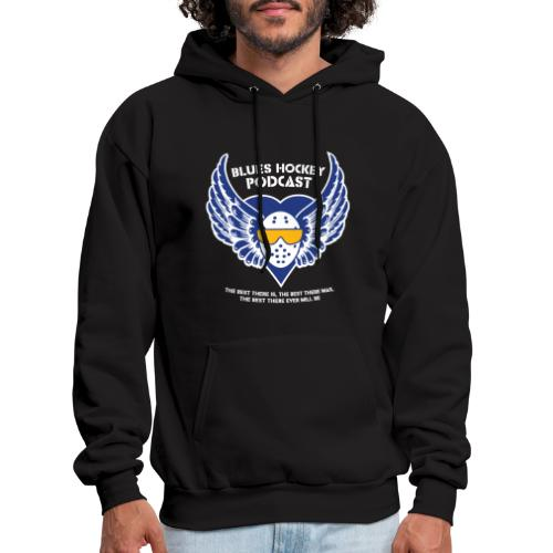 Blues Hockey Podcast - The Best There Is - Men's Hoodie