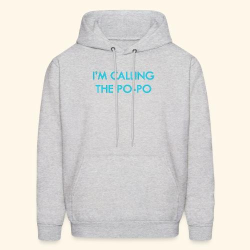 I'M CALLING THE PO-PO | ABBEY HOBBO INSPIRED - Men's Hoodie