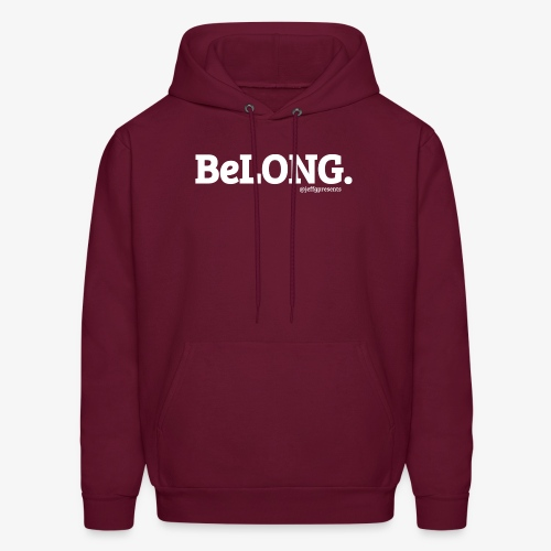 BeLONG. @jeffgpresents - Men's Hoodie