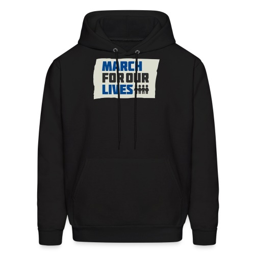 March For Our Lives 2018 T Shirts - Men's Hoodie