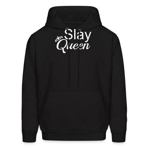 Slay My Queens - White Text - Men's Hoodie