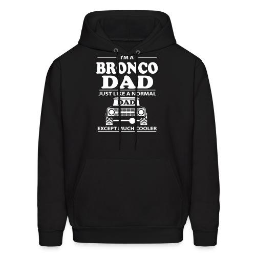 I'm A BRONCO DAD Men's T-Shirt - Men's Hoodie
