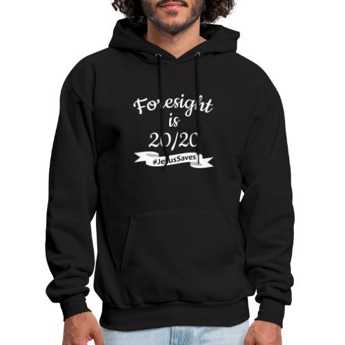 Foresight is 2020 #JesusSaves - Men's Hoodie
