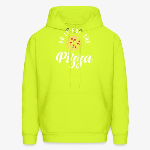 Do It For The Pizza - Men's Hoodie