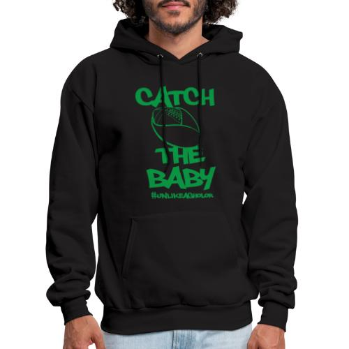 Catch The Baby #UnlikeAgholor Green - Men's Hoodie