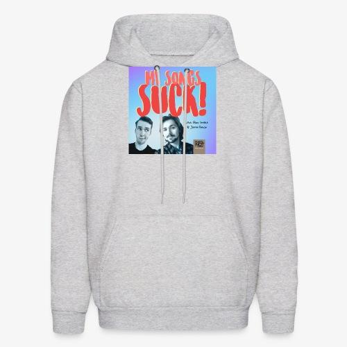 My Songs Suck Cover - Men's Hoodie