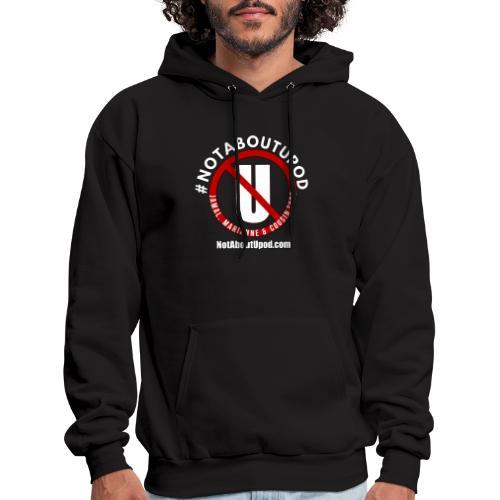#NotAboutUpod - Men's Hoodie