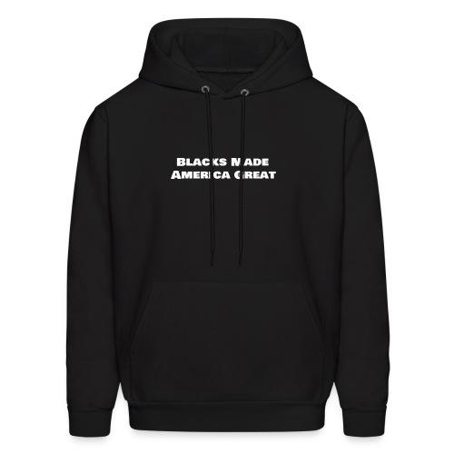 blacks_made_america2 - Men's Hoodie