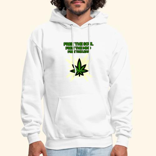 FREE THE SOUL - FREE THE MIND - FREE THE LEAF - Men's Hoodie
